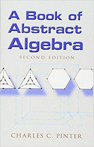 A Book of Abstract Algebra (Dover)