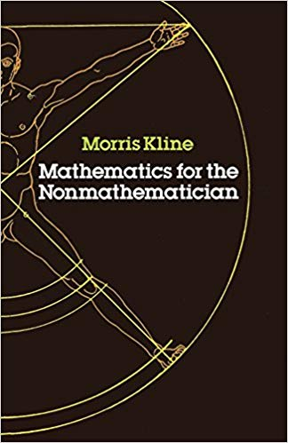 Mathematics for the Nonmathematician (Dover)